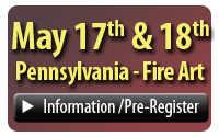 May 17 and 18, 2019 Fire Art Information Pre-Register